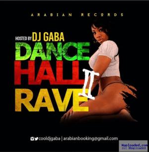 Dj Gaba - Dance Hall Rave Mix Vol.2